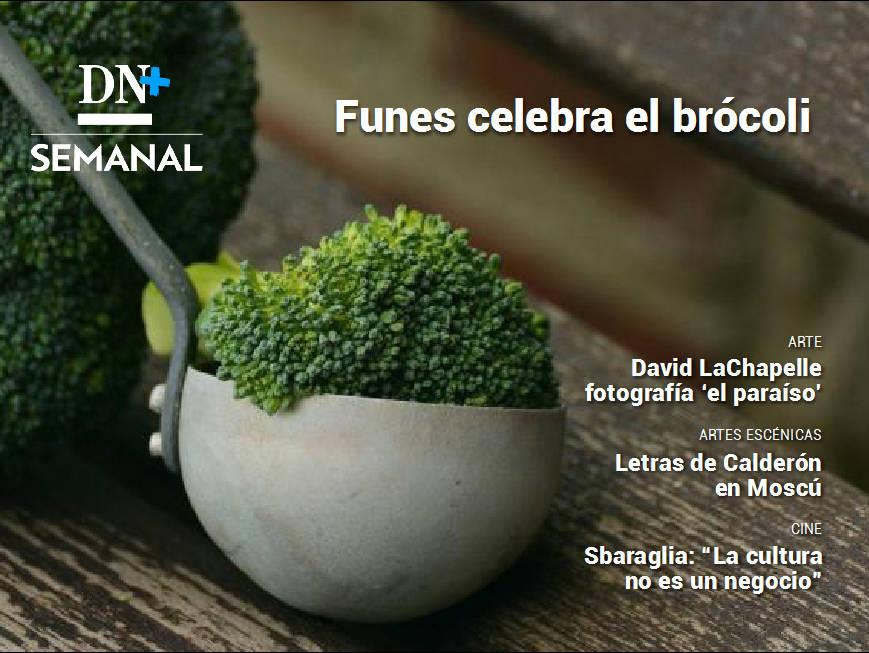 """Funes celebra el brócoli, en DN+ Semanal (1/3) - Además, Sbaraglia: """"La cultura no es un negocio"""" - Destacados -"""