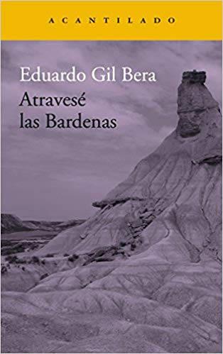 Atravesé las Bardenas, Eduardo Gil Bera