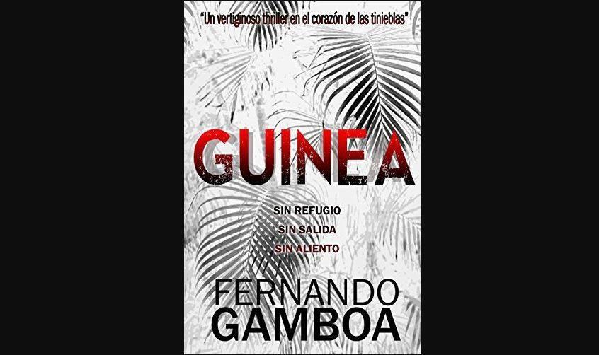 Cubierta del libro GUINEA: Un vertiginoso thriller en el corazón de las tinieblas