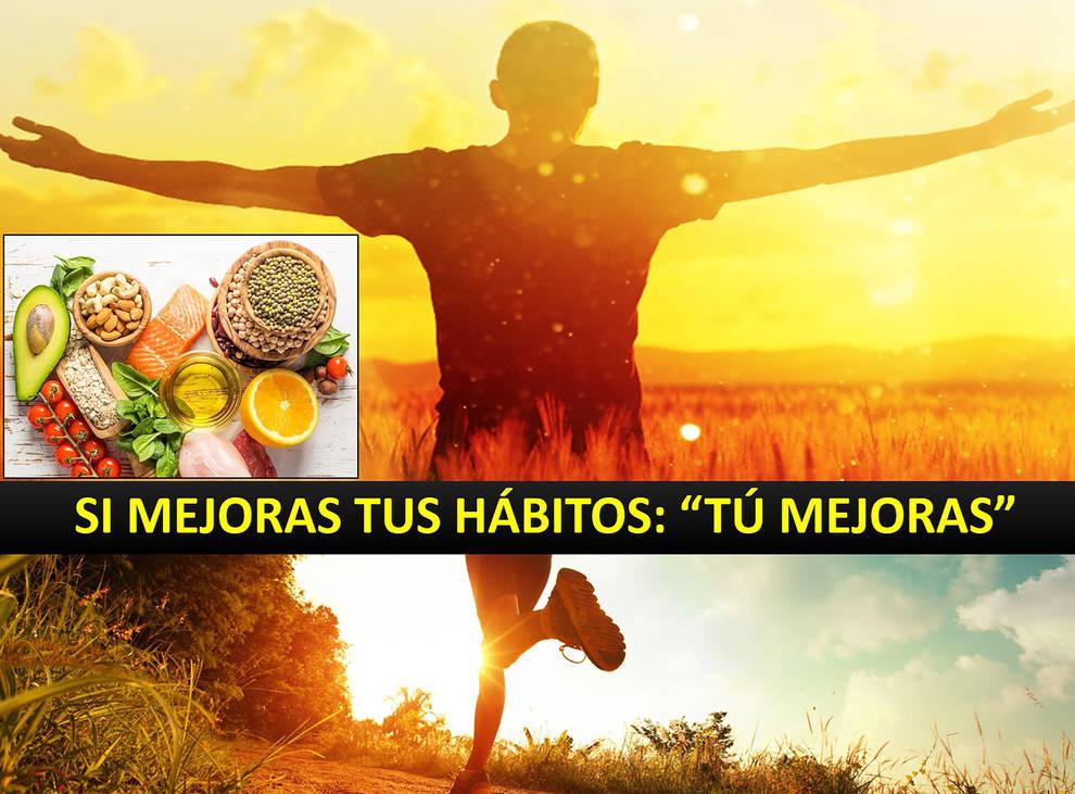 Si mejoras tus hábitos, ¡tú mejoras!