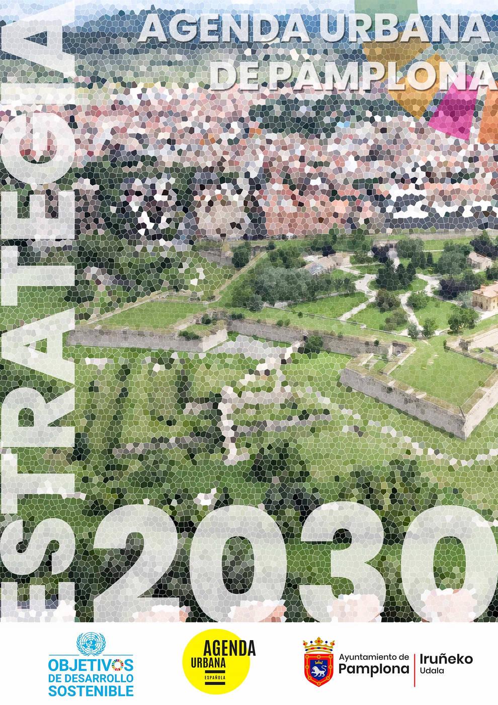 Pamplona presentará el día 24 su Estrategia 2030 - Agenda Urbana