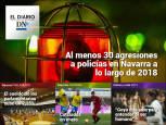 Las agresiones a policías en Navarra, en el Diario DN+